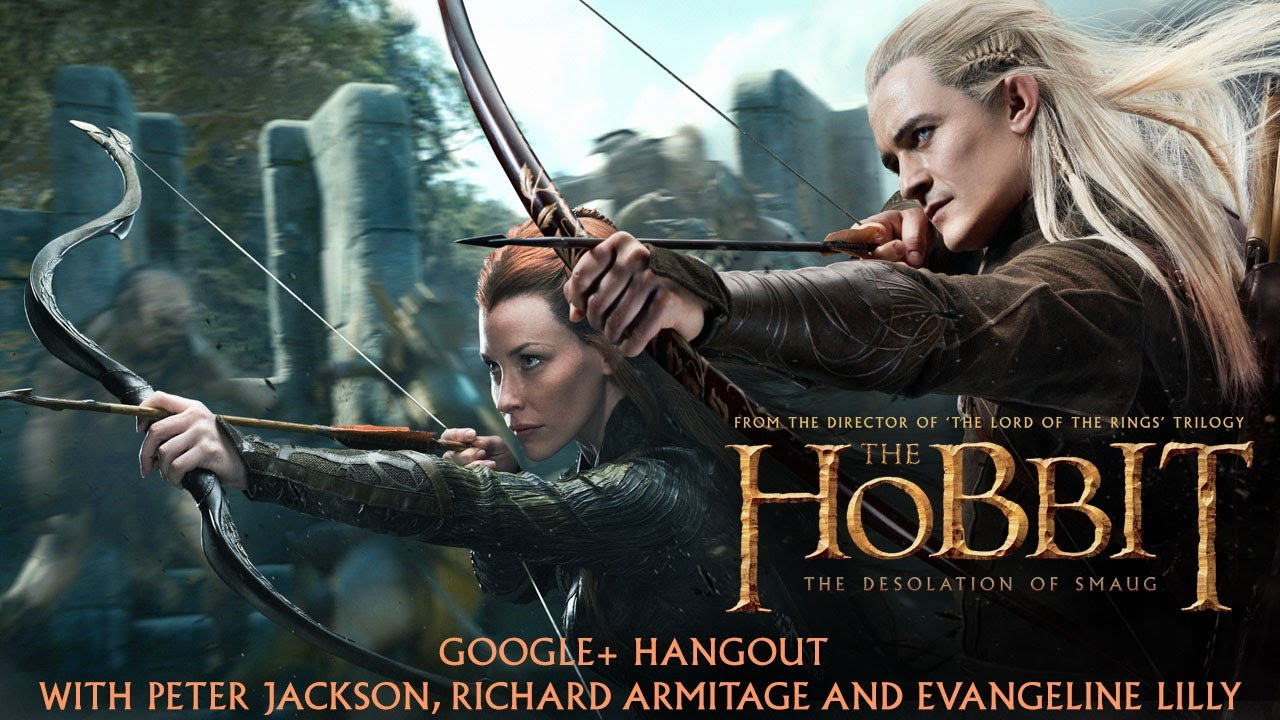 The Hobbit Google+ Hangout with Peter Jackson, Evangeline Lilly and Richard Armitage - youtube
